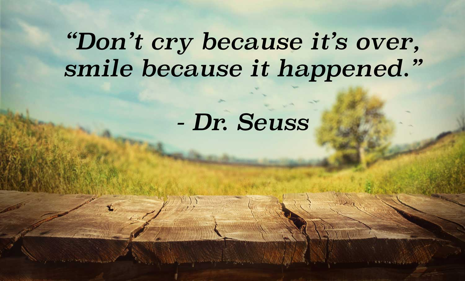 Don't cry because it's over, smile because it happened – HMA